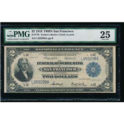 1918 $2 San Francisco FRBN PMG 25