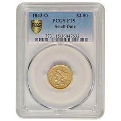 1843-O $2.5 Liberty Quarter Eagle Gold Coin PCGS F15