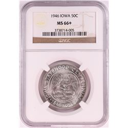 1946 Iowa Centennial Commemorative Half Dollar Coin NGC MS66+