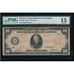 1914 $10 Red Seal Dallas FRN PMG 15