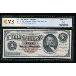 1886 $5 Silver Certificate PCGS 53