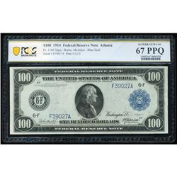 1914 $100 Atlanta FRN PCGS 67PPQ