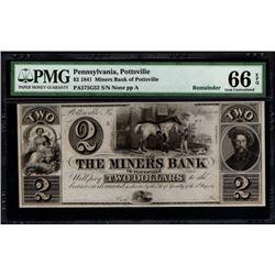 1841 $2 Pottsville PA Bank Note PMG 66EPQ