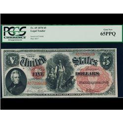 1878 $5 Legal Tender Note PCGS 65PPQ