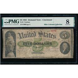 1861 $5 Cincinnati Demand Note PMG 8