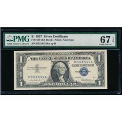 1957 $1 Silver Certificate PMG 67EPQ