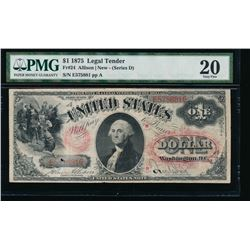 1875 $1 Legal Tender Note PMG 20