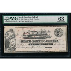 1862 $5 Raleigh NC Obsolete Note PMG 63