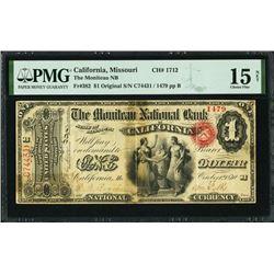 $1 Moniteau Bank of California MO PMG 15NET