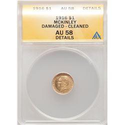 1916 $1 Mckinley Gold Coin ANACS AU58