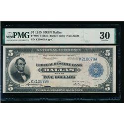 1915 $5 Dallas FRBN PMG 30