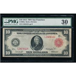 1914 $10 Red Seal San Francisco Federal Reserve Note PMG 30