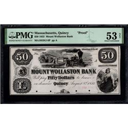 1853 $50 Quincy MA Note PMG 53NET