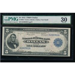 1915 $5 Dallas Federal Reserve Bank Note PMG 30