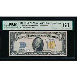 1934A $10 North Africa Silver Certificate PMG 64