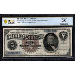 1886 $5 Silver Certificate PCGS 25