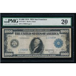 1918 $1000 San Francisco Federal Reserve Note PMG 20