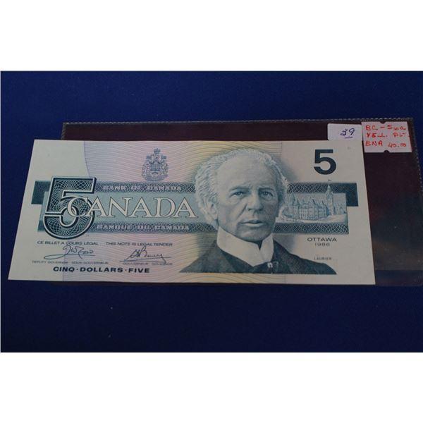 "Canada Five Dollar Bill (1) - 1986 ""First in Series""; Unc."