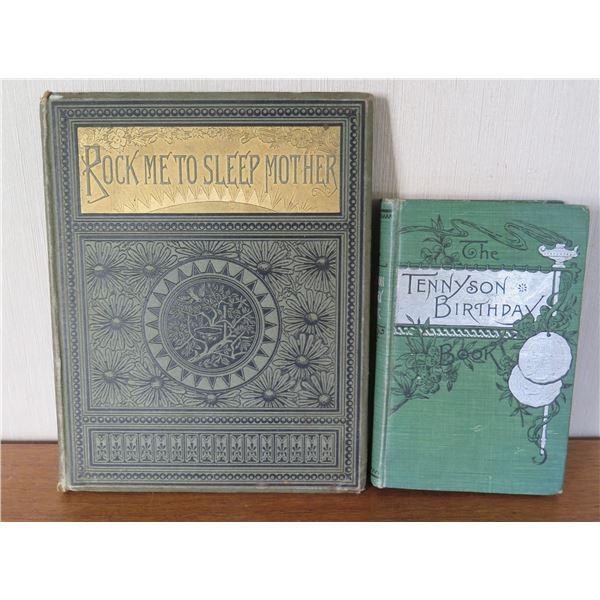 Vintage Books: 'Rock Me To Sleep Mother' 1883 & 'Tennyson Birthday' 1886