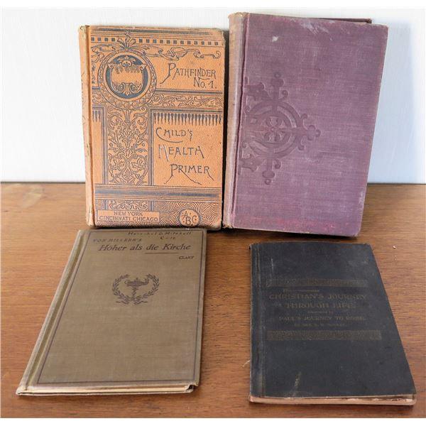 Vintage Books: 'Child's Health Primer' 1864, 'Hoer als die Kirche', 'Christian's Journey'