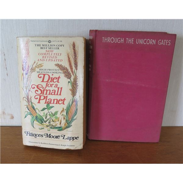 Qty 2 Vintage Books: 'Diet for a Small Planet' & 'Through the Unicorn Gates'