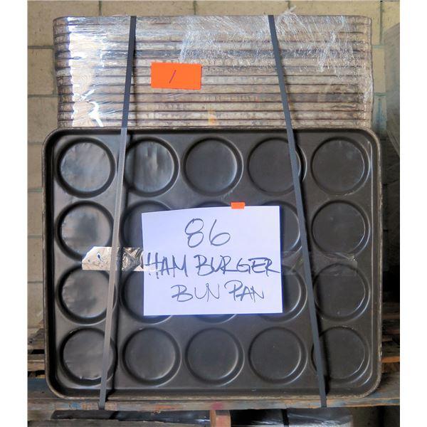 Qty 86 Hamburger Bun Pans