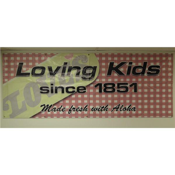 "Loving Kids Since 1851 Love's Bakery Logo Banner ""Made Fresh with Aloha"""