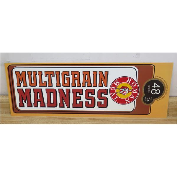 "Roman Meal Multigrain Madness Sign 33""x12"""