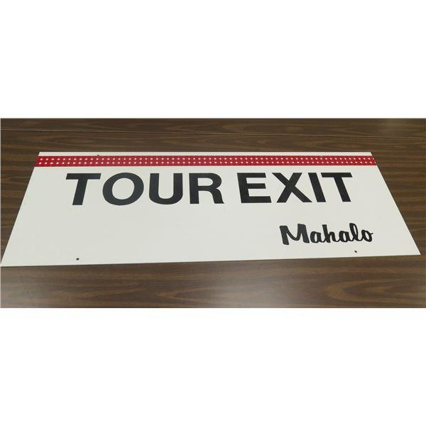 "Tour Exit Mahalo Sign 48""x18"""