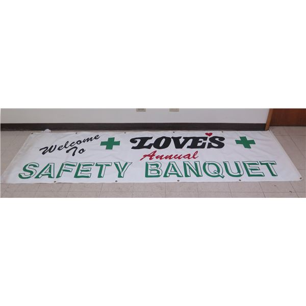 """White 'Welcome to Love's Annual Safety Banquet'  Banner 118""""x34"""""""