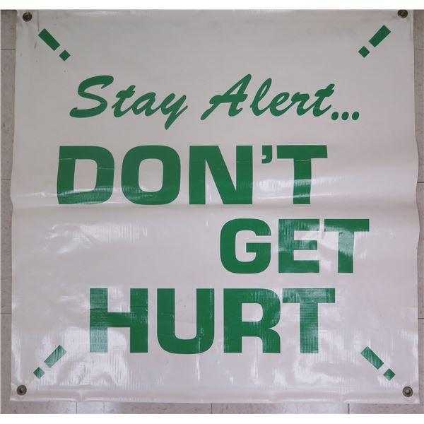 "Green 'Stay Alert…Don't Get Hurt' Banner 36""x36"""