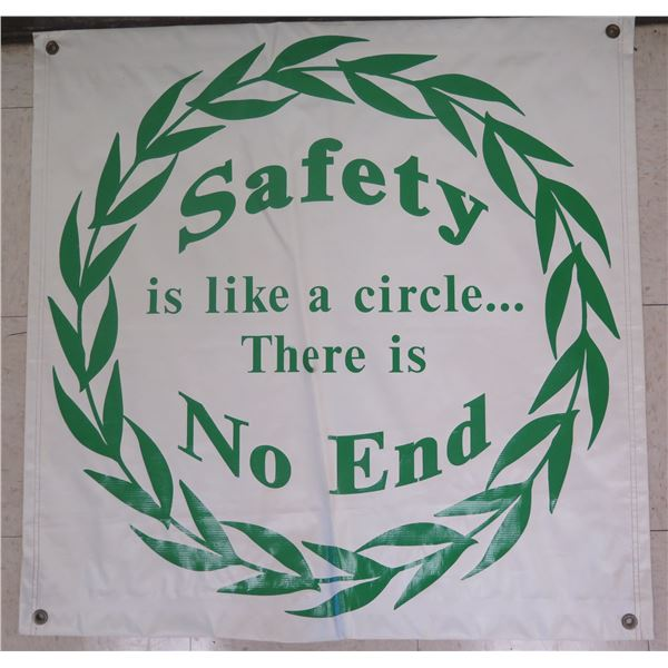 """Green 'Safety is like a circle - There is No End' Banner 34""""x34"""""""