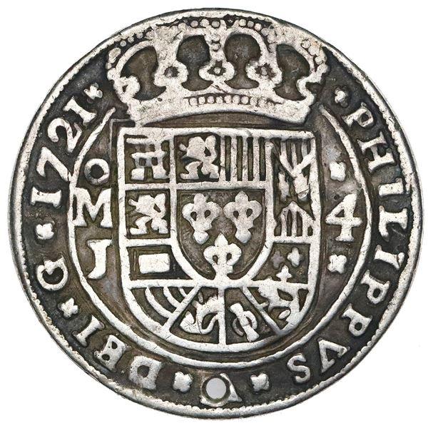 Mexico City, Mexico, cob 4 reales Royal (galano), 1721J, unique.