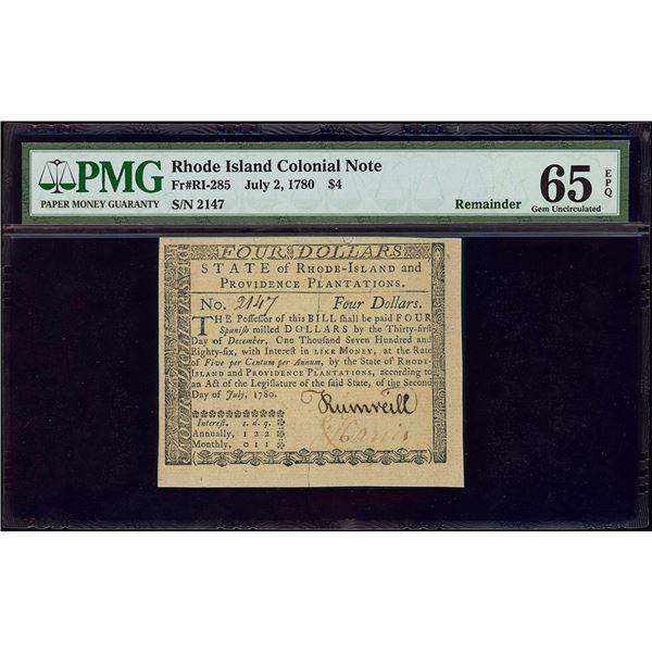 Rhode Island, $4 remainder, July 2, 1780, serial 2147, PMG Gem UNC 65 EPQ.