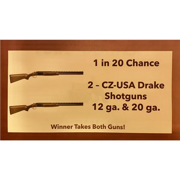 Chance #20 CZ-USA O/U Shotgun Raffle 12 & 20 GA Winner Take All