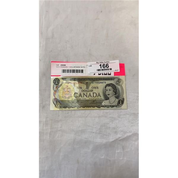 1973 CANADIAN 1 DOLLAR BANK NOTE - LAST YEAR OF ISSUE