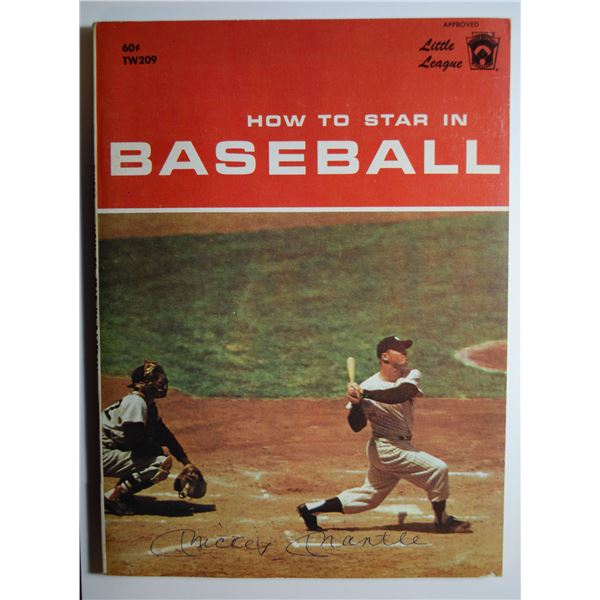 """Autographed - Mickey Mantle """"How to Satr in Baseball"""" Book"""