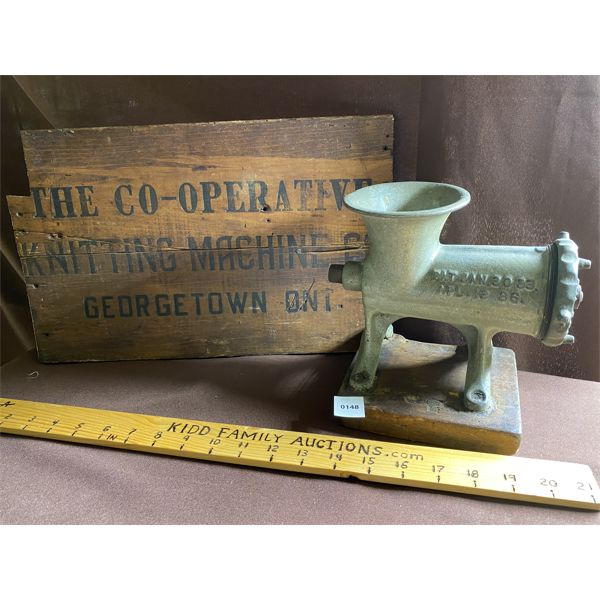 THE CO-OPERATIVE KNITTING MACHINE CO - GEORGETOWN - CRATE SIDE & ANTIQUE MEAT GRINDER