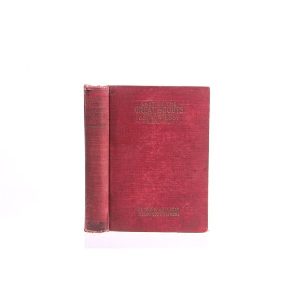 1899 1st Ed. Last of the Great Scouts by H Wetmore