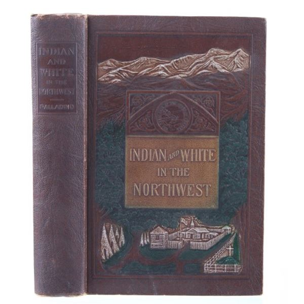 Indian and White In The Northwest 2nd Edition