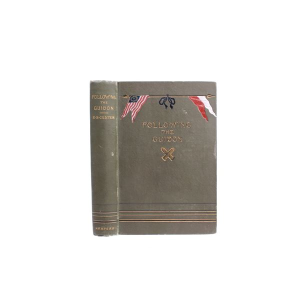 1890 1st Ed. Following the Guidon by E. Custer