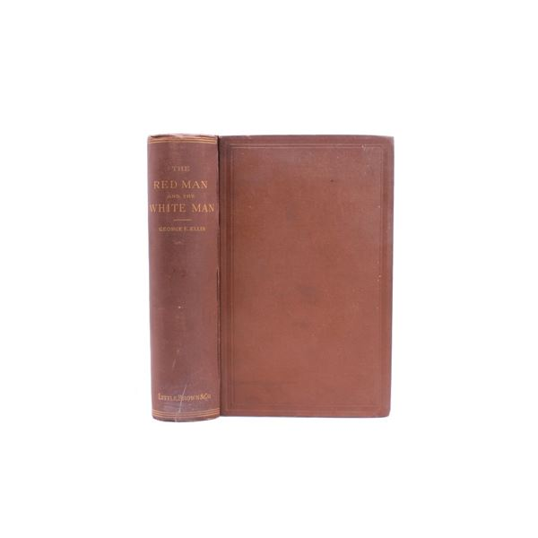 1882 1st Ed The Red Man and the White Man by Ellis