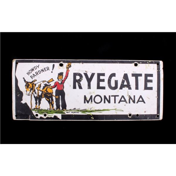 Ryegate Montana Metal Sign