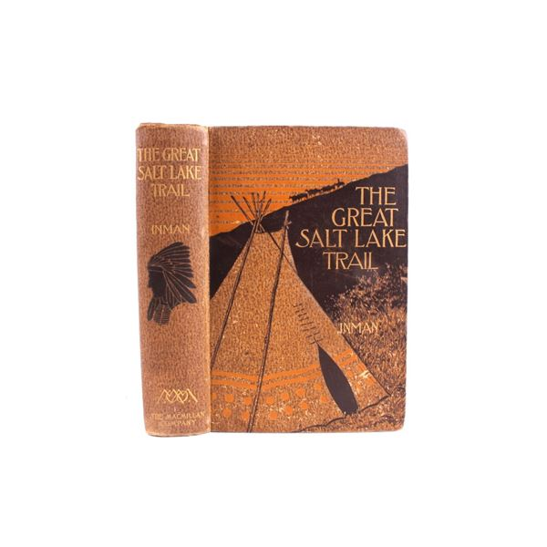 1898 1st ed. The Great Salt Lake Trail By Inman