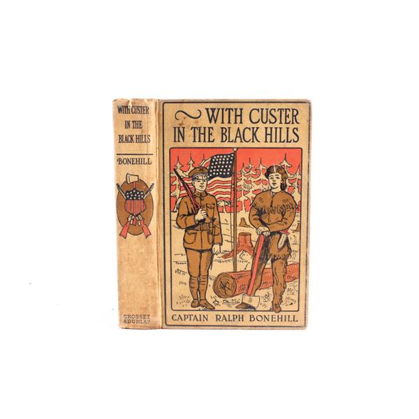 With Custer in The Black Hills by R. Bonehill 1902