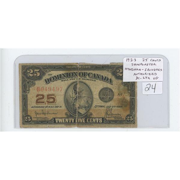 1923 25 Cents Shinplaster. Hyndman-Saunders signatures. Authorized. DC-24a. The first 1923 Shinplast