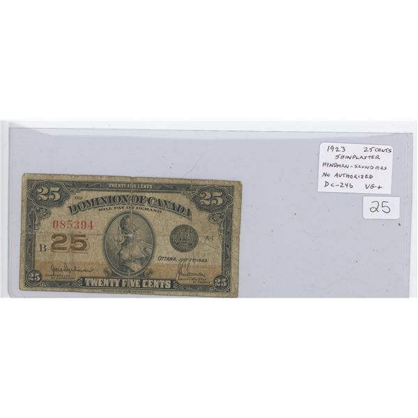 1923 25 Cents Shinplaster. Hyndman-Saunders signatures. No Authorized. DC-24b. The second 1923 Shinp