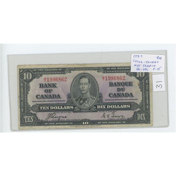 1937 Bank of Canada $10. George VI. Coyne-Towers signatures. M/T Prefix. BC-24c. F-15.