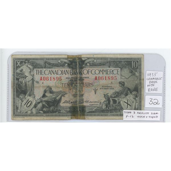 The Canadian Bank of Commerce 1935 $10. Type 3 Arscott signatures. F-12. This Chartered Bank Note ha