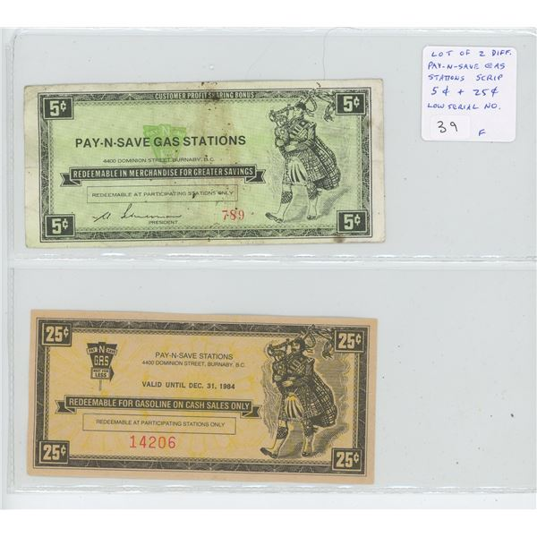 Lot of 2 Pay-N-Save Gas Stations Scrip. 5 cents has serial number 789; 10 cents has serial number 14